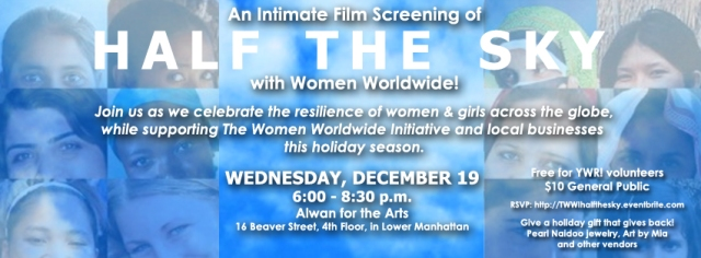 You're Invited! An Intimate Film Screening of Half the Sky with Women Worldwide